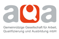 Gemeinnützige Gesellschaft für Arbeit, Qualifizierung und Ausbildung (AQA GmbH)