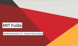 Marktwirtschaft 4.0 - Hessen tickt anders