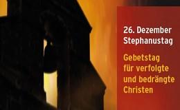 """""""Gebetstag für verfolgte und bedrängte Christen"""" am heutigen 26. Dezember"""