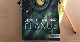 Lesestoff für die Ferien: Das mysteriöse ELANUS  ist der Buchtipp des Sommers